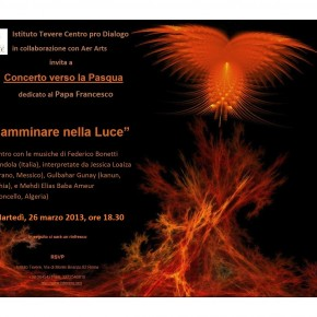 INVITO_26_MARZO_2013_Roma_CamminareNellaLuce_concerto_dedicato_a_Papa_Francesco