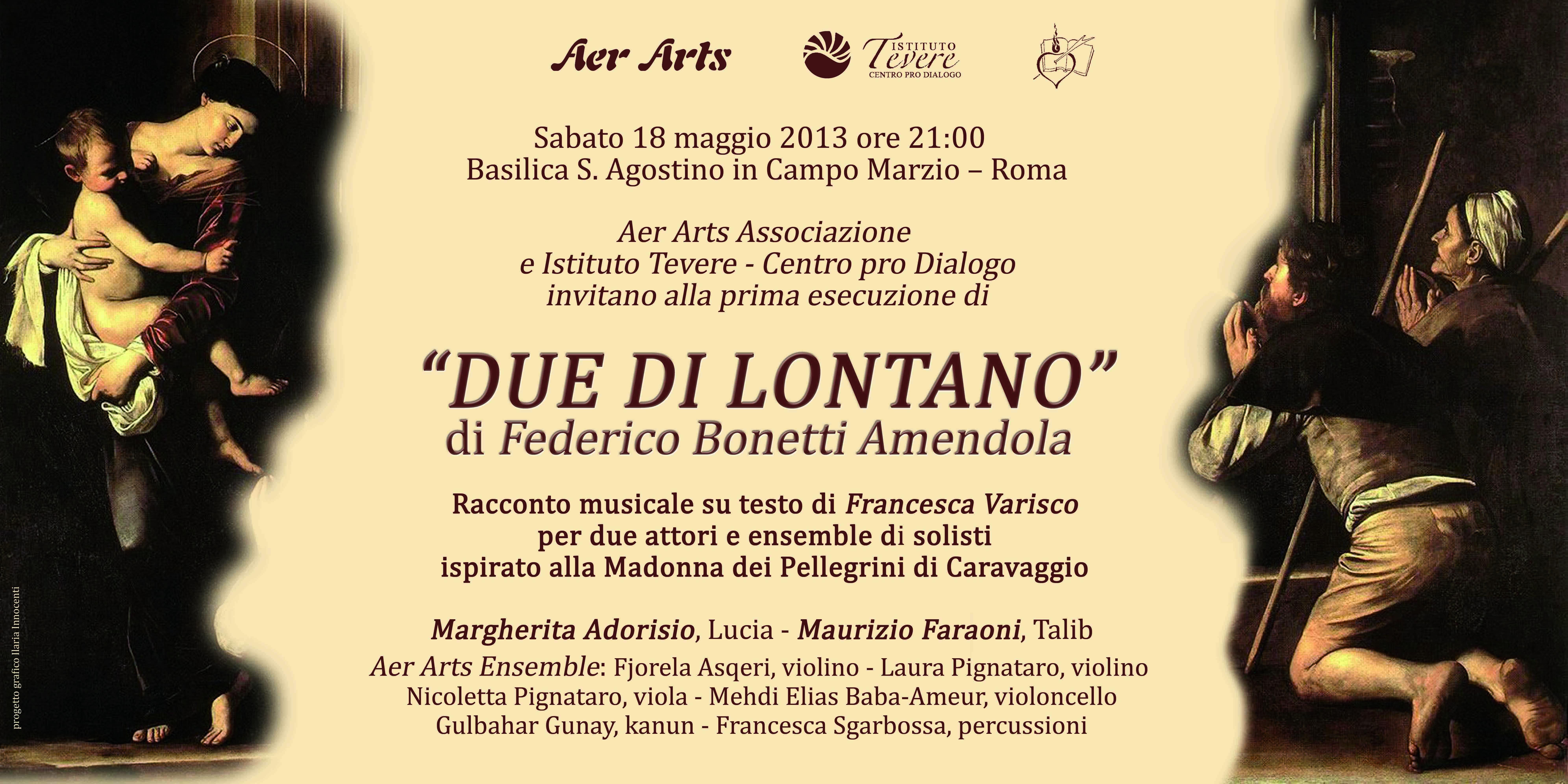 Caravaggio - DUE DI LONTANO - 20130518 Roma - INVITO
