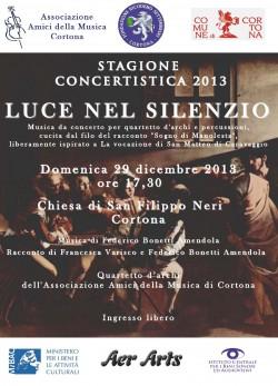 LuceNelSilenzio_Cortona_20131229_LOCANDINA